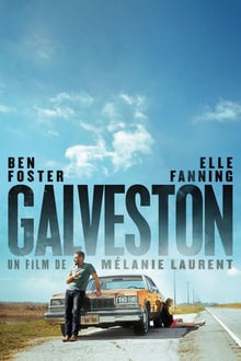 Galveston 2018 film complet