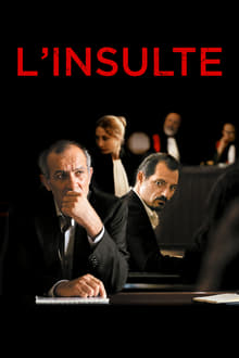 L'Insulte 2017 film complet