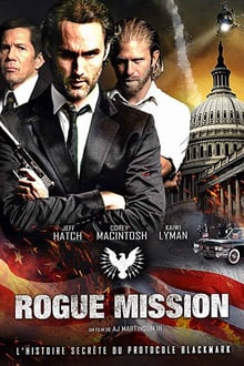 Rogue Mission 2018 film complet