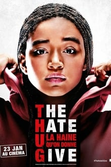 The Hate U Give - La Haine qu'on donne 2018