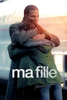 Ma fille 2018 bluray film complet